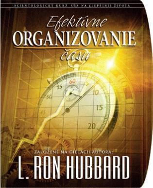 dianetikazilina kurzy na zlepsenie zivota Kurz Efektívne organizovanie času